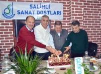 SES SANATÇISI - Salihli Sanat Dostları 6. Yılını Kutladı