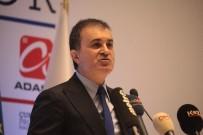 ÖMER ÇELİK - AB Bakanı Ömer Çelik Propaganda Kampanyalarına Çıkıştı