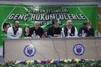 GENÇLİK VE SPOR BAKANLIĞI - Efsane Futbolcular Hükümlülerle Buluştu