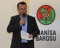 AVRUPA İNSAN HAKLARI - Manisa Barosundan 'İnsan Hakları' Konferansı