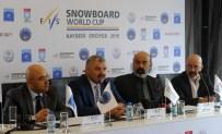 TÜRKIYE KAYAK FEDERASYONU - Dünyanın En İyi Snowboard Sporcuları Erciyes'te Yarışacak