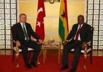 GANA CUMHURBAŞKANI - Cumhurbaşkanı Erdoğan, Gana Cumhurbaşkanı Mahama İle Görüştü