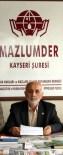 HIROŞIMA VE NAGAZAKI - Mazlumder Kayseri Şube Başkanı Ahmet Taş Açıklaması