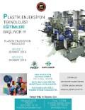 MUSTAFA GÜR - GSO'dan Plastik Enjeksiyon Teknolojisi Eğitimi