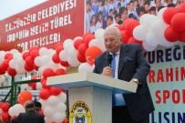 HOCALARIN HOCASI - Metin Türel Spor Tesisi Açıldı