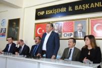 MEVLÜT DUDU - CHP PM Üyeleri Eskişehir'de