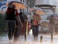 YAĞIŞ UYARISI - Meteoroloji'den önemli uyarı!