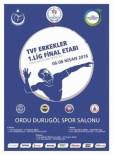 İSTANBUL B - Erkekler Voleybol Ligi Final 1. Etap Müsabakaları Ordu'da
