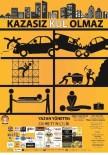 CEM KILIÇ - Tiyatroda Seyirciler Emniyet Kemeri Taktı