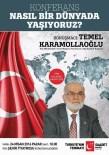 TEMEL KARAMOLLAOĞLU - Temel Karamollaoğlu Kayseri'ye Geliyor