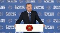 GEZİ OLAYLARI - Erdoğan: İhracatı 500 milyar dolara ulaştırmadan bize rahat yok