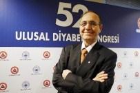 ULUSLARARASı DIYABET FEDERASYONU - Türkiye'de 3 Milyon Kişi Diyabet Olduğunun Farkında Değil