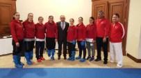 BAYAN MİLLİ TAKIM - Başkan Üzülmez, Karate Milli Kampını Ziyaret Etti