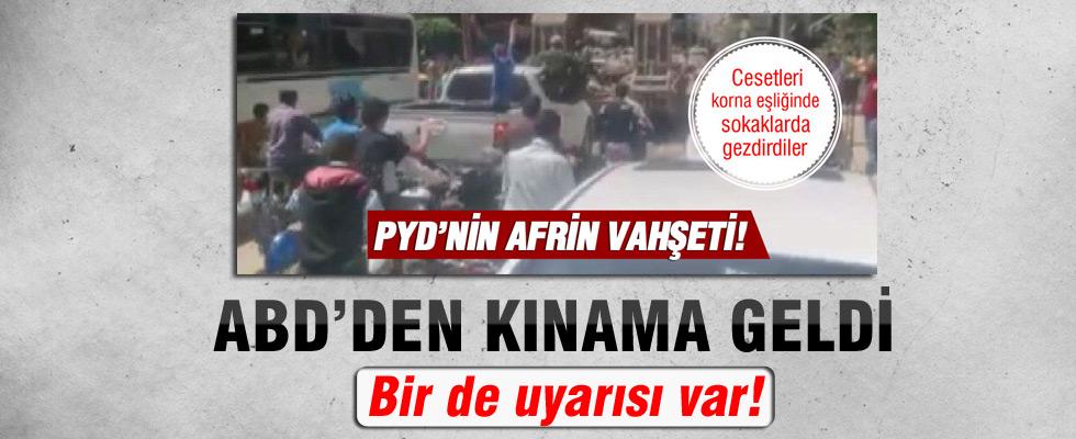 ABD'den Afrin sokaklarındaki PYD/PKK vahşetine tepki
