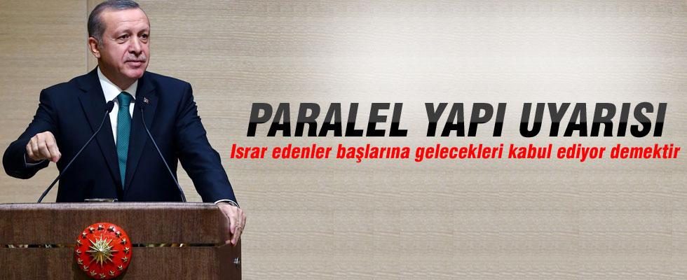 Cumhurbaşkanı Erdoğan'dan 'Paralel Yapı' uyarısı