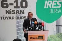 GAYRİMENKUL FUARI - Milyonlarca Dolarlık Gayrimenkul Projeleri Bursa'da Görücüye Çıktı