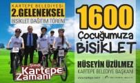 Üzülmez, Bin 600 Kartepeli Çocuğu Bisikletle Buluşturacak