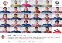 LUKA MODRIC - Hırvatistan Euro 2016 Kadrosunu Açıklandı
