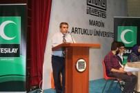 ARTUKLU ÜNIVERSITESI - Mardin'de Münazara Yarışması