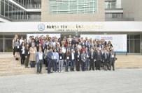 NANO TEKNOLOJI - Bursa Teknik Üniversitesi'nde Uluslararası Kataliz Konferansı