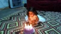 DOĞUM GÜNÜ PASTASI - Doğum Günü Faciayla Sonuçlanıyordu