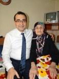 FATİH DÖNMEZ - Müsteşar Dönmez, 102 Yaşındaki Anneannesinin Hayır Duasını Aldı