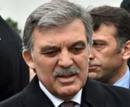 GÜLEN CEMAATİ - Abdullah Gül'den 'cemaat' yanıtı