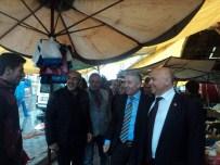 ÇETIN ARıK - CHP Milletvekili Çetin Arık Pazarcı Esnafını Ziyaret Etti