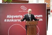 ATO'nun 'Ankara'yı Seviyorum' Kampanyası Açılış Töreni