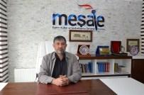 MODERATÖR - Meşale Eğitim Kültür Ve Yardımlaşma Derneği Başkanı Tamer Çalhan Açıklaması