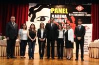 KADIN CİNAYETLERİ - Özel Başkent Lisesinde 'Kadına Şiddet ' Paneli