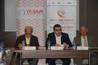 EMEKLİ BÜYÜKELÇİ - Dünya Türk Forumu Akil Kişiler Toplantısıyla Başladı,