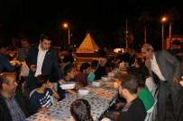 HALİL ÖZCAN - Sahur Sofrası Milletvekilerin Taktirini Topladı