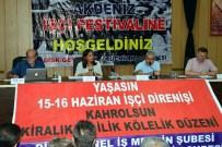 İBRAHIM KARA - Akdeniz İşçi Festivali Başladı