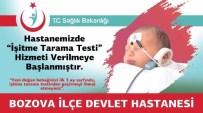 İŞİTME CİHAZI - Bozova Devlet Hastanesinde İşitme Testi Yapılmaya Başlandı
