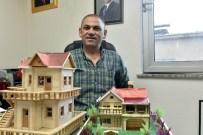 YÜCEL YAVUZ - Maket Ev Yapıp Derneklerine Gelir Sağlıyor