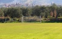 HÜSEYIN YARALı - Saruhanlı'nın Futbol Sahaları Yenileniyor