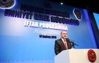 DOKUNULMAZLIKLARIN KALDIRILMASI - Cumhurbaşkanı Erdoğan Emniyet Mensuplarıyla İftarda Buluştu