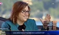 MEFTUN - Gaziantep Büyük Şehir Belediye Başkanı Fatma Şahin Açıklaması