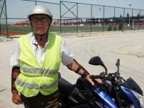 SÜRÜCÜ KURSU - 67 Yaşında Motosiklet Ehliyeti Aldı