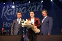 AHMET ÖZHAN - Ahmet Özhan, Küçükçekmecelileri İlahileriyle Mest Etti