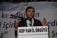 SIRRI SAKIK - HDP Eş Genel Başkanı Demirtaş Van'da İftar Programına Katıldı