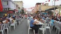 ÖMER TARHAN - Kadirli De 15 Bin Kişi Sokak İftarında Orucunu Açtı