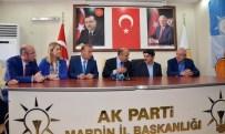 İŞSİZLİK RAKAMLARI - Milli Savunma Bakanı Işık, AK Parti Mardin İl Teşkilatını Ziyaret Etti