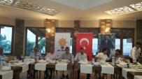 KALABA - AK Parti Avanos Teşkilatı İftar Yemeğinde Bir Araya Geldi