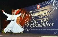 SİHİRBAZLIK - Menteşe, Ramazan'a Hazır