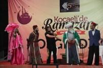 AHMET ÖZHAN - Ramazan Etkinlikleri Kocaeli'de Başladı