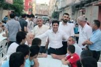 MEHMET ŞÜKRÜ ERDİNÇ - AK Parti Seyhan İlçe Teşkilatı'nın İftar Sahur Programları Sürüyor