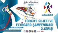 ÖMER ÖZCAN - Su Jeti Ve Flyboard  Şampiyonası Akçakoca'da Yapılıyor