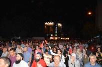 FATIH ÜRKMEZER - Ortaca'da Demokrasi Nöbeti Devam Ediyor